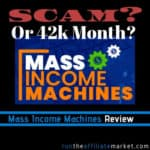 Mass Income Machines Review:  Scam or Massive Profits?