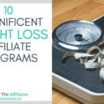 [Top 12] Best Affiliate Programs For Weight Loss