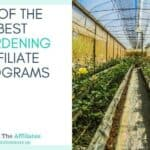 10 Outstanding Gardening Affiliate Programs
