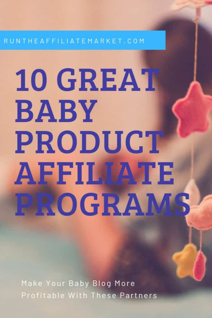 10 baby product affiliate programs pinterest image