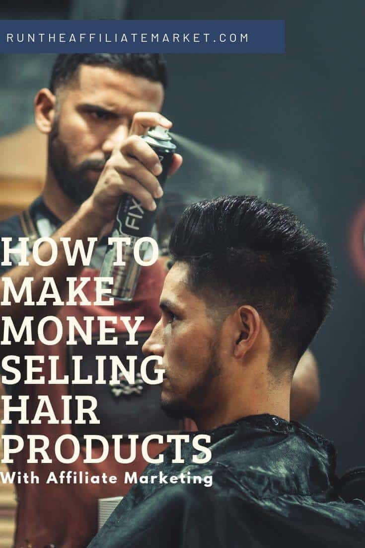 how to make money selling hair products with affiliate marketing pinterest image