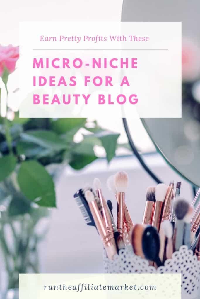 ideas for a beauty niche blog pinterest image