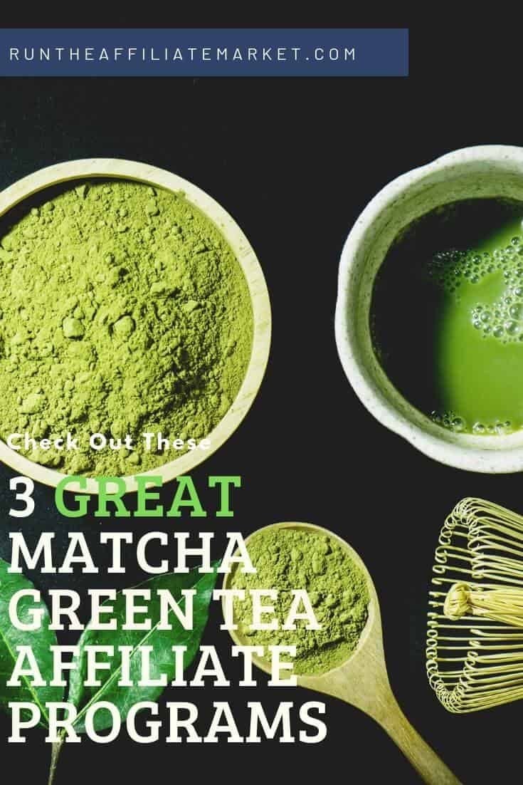 matcha green tea affiliate programs pinterest image