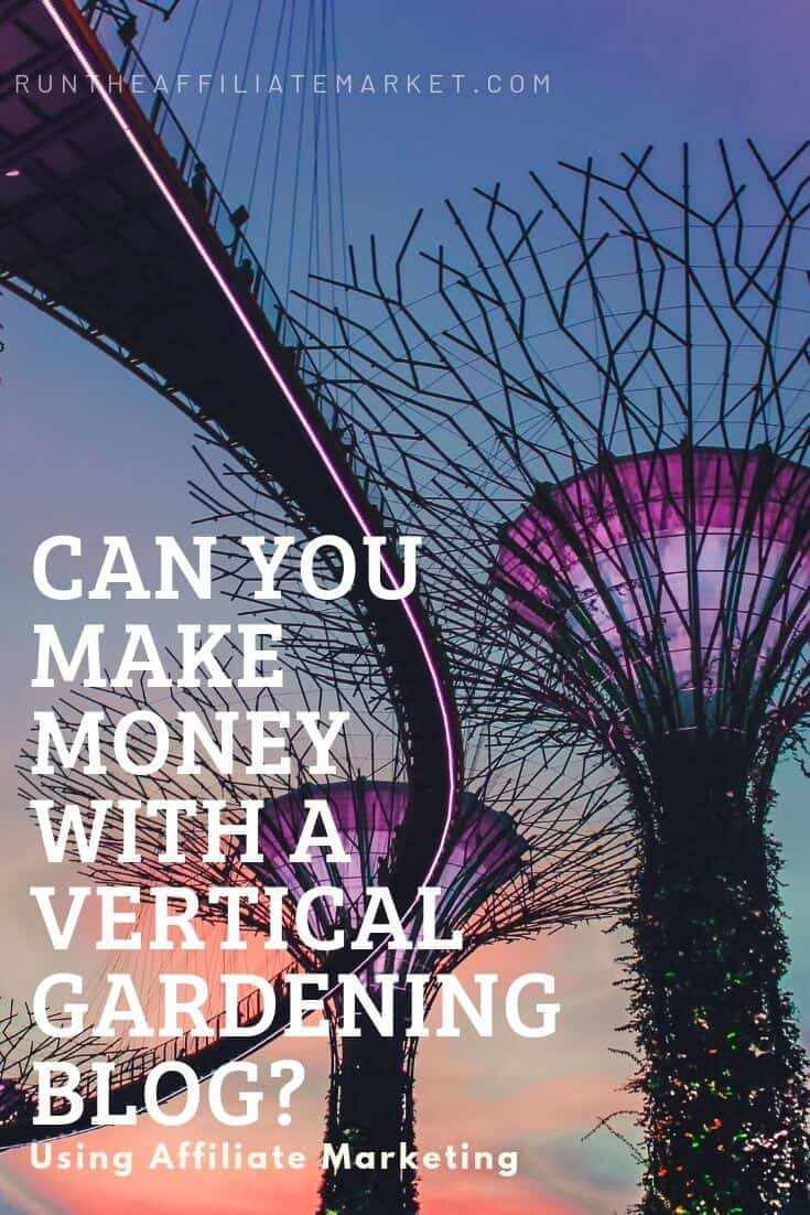 can you make money with a vertical gardening blog? Pinterest image
