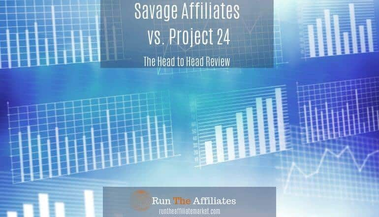 project 24 and Savage affiliate review featured image on blue background