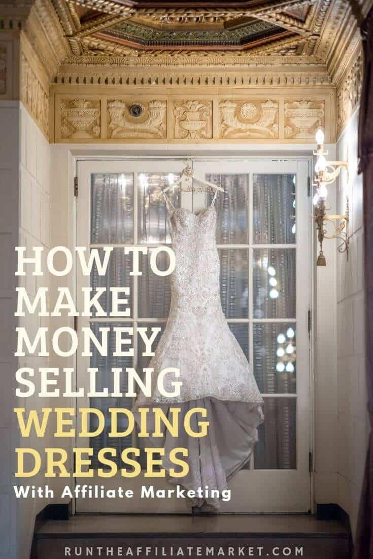 how to make money selling wedding dresses pinterest image