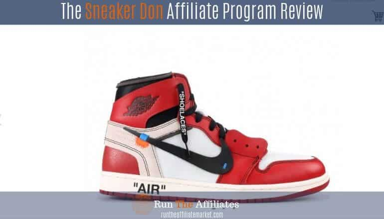 Sneaker Don Affiliate Program Review Featured Image