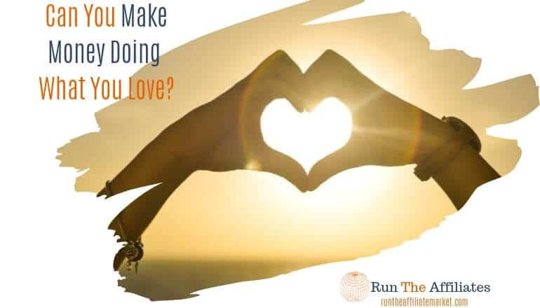 make money doing what you love featured image