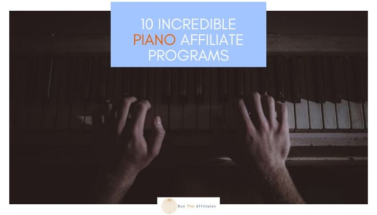 10 Great Piano Affiliate Programs