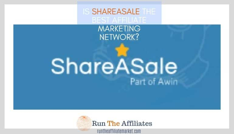 is shareasale the best affiliate network featured image