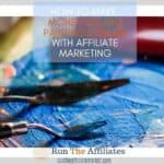 How To Make Money Selling Paintings Online With Affiliate Marketing